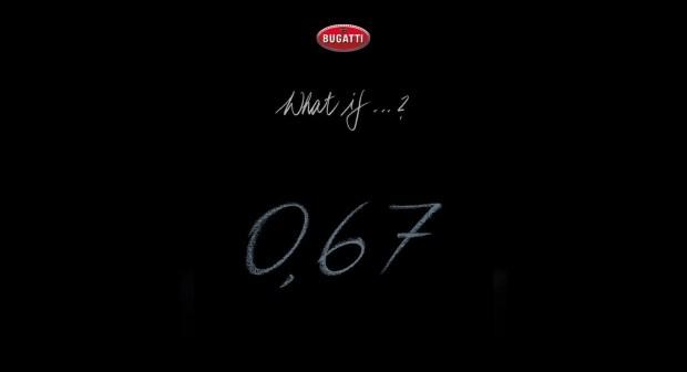 Что такое «0,67»? Загадка от Bugatti